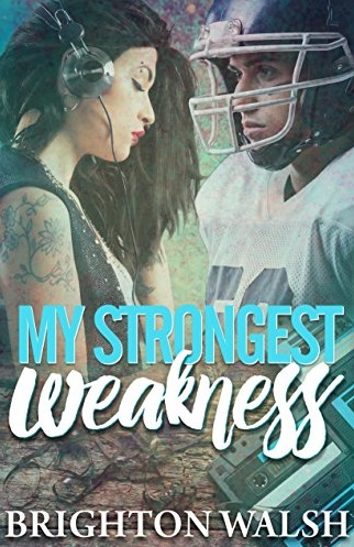 25-my-strongest-weakness