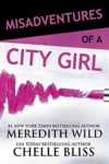12 - Misadventures of a City Girl