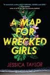 15 - A Map For Wrecked Girls
