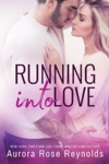 26 - Running Into Love